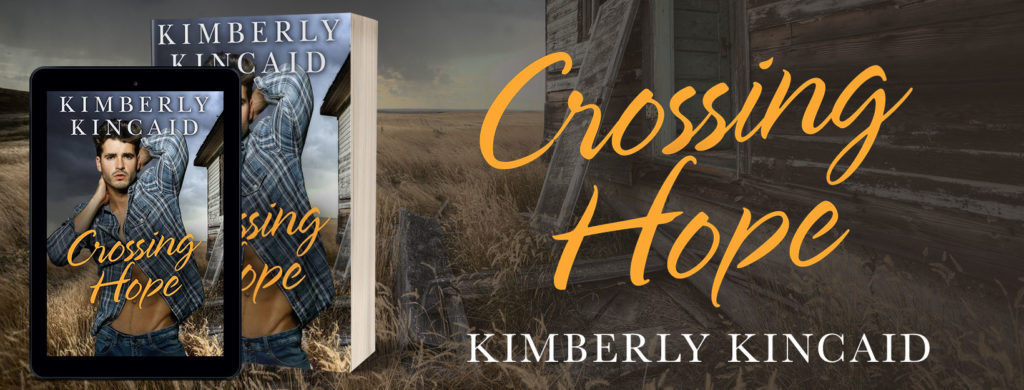 Release Day: Crossing Hope by Kimberly Kincaid